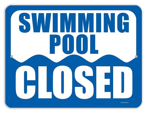 Honey Dew Gifts Pool Signs, Swimming Pool Closed - 9 x 12 Inch Pool Signs  and Accessories, Made in USA