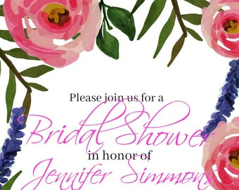 Floral Invitation perfect for bridal showers/ baby showers/ weddings/ bachelorettes/ birthdays/ printing available/ pink flowers