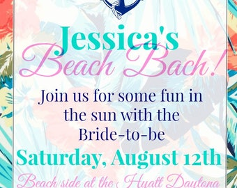 Beach Bach Invitation used as digital download/ printing available/ Perfect for Summer Party/ Bridal Shower/ Girls Trip/ Tropical Theme