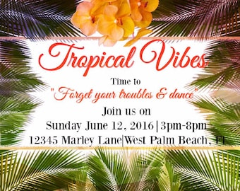 Tropical Invitation used as digital download/ printing available/ Perfect for a Beach Party/ Summer Party/ Bob Marley Party/ Pool Party