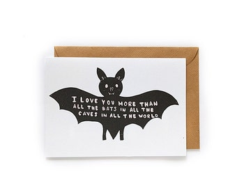 I Love You More Than All The Bats In All The Caves In All The World - Handlettered Card - Love Card - Addams Family - Friendship card