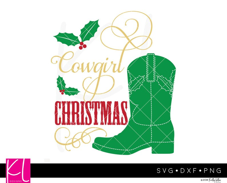 Cowgirl Christmas Svg Cut File With Mistletoe Cowboy Boot Etsy