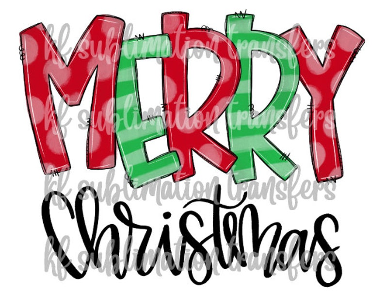 red and green letters Merry Christmas Ready to Press - Sublimation Transfer
