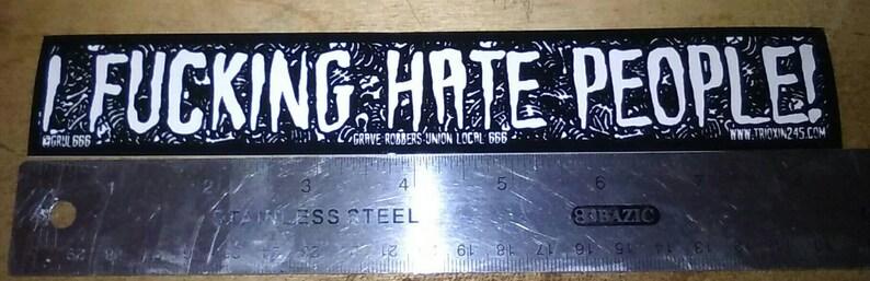 Vinyl Sticker I Fucking Hate People Goth Horror image 0
