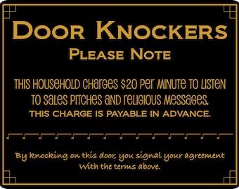 No Soliciting Sign, Door Knockers, Funny Door Sign