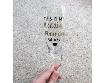 This is my Wedding Planning Champagne Flute Glass