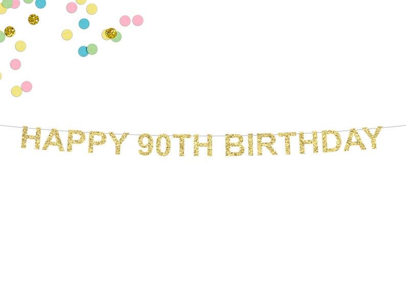 Happy 90th Birthday Glitter Banner