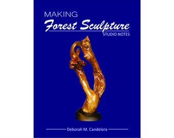 Learn How to Make Forest Sculptures - 56 page full-color book (9999)