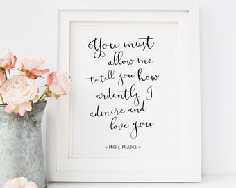 Pride and Prejudice Quote   Jane Austen   You must allow me   Printable Quote   Wall Art Decor   INSTANT DOWNLOAD 8x10 Printable Digital Art
