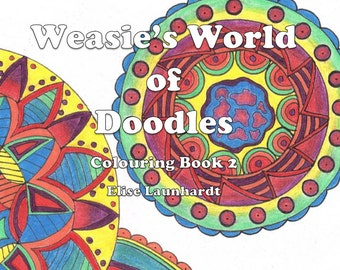 Printable PDF Book: Weasie's World of Doodles, Colouring Book 2