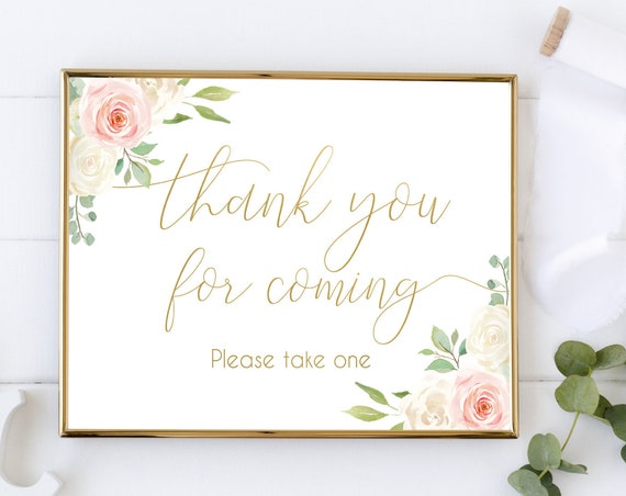 Thank you for coming Sign,Printable Sign Baby Bridal Wedding Shower Sign, Favor Sign, Please take one Sign, Blush Pink Floral Gold