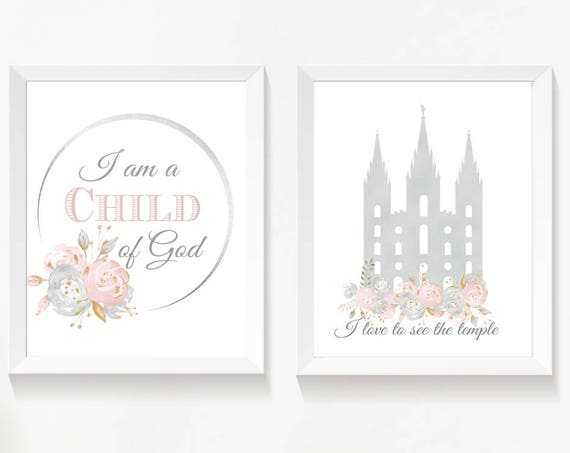 Set of 2 print, I am a child of God, lds Temple, Instant Download Printable LDS Gift Art print Girls room decor, Pink and grey, Flowers