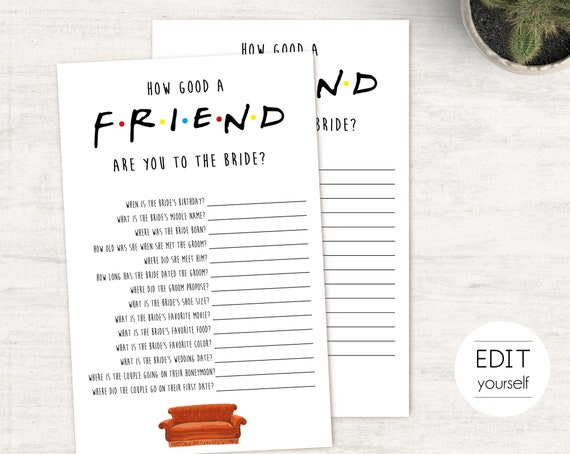 Friends Tv Show Bridal Shower Game, Editable Game, Bachelorette game, Friends Theme, How Well Do You Know The Bride, How Good Of A Friend