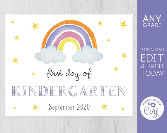 Editable First Day sign, First Day of School Sign, Printable Kindergarten Sign, Rainbow, Printable file, INSTANT DOWNLOAD, Corjl