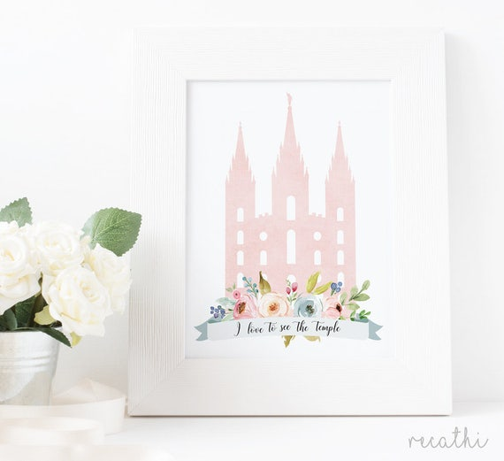 LDS Temple, Temple print, I love to see the temple, baptism LDS Home Decor, Instant Download, Digital Printable,  LDS Digital Wall Art Print