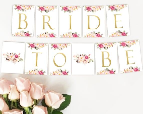 Bride to be Banner, Bridal Shower Banner, Romantic Blush Bloom Pink Gold, Instant Download, Bachelorette Party Decor, Bridal Shower Decor