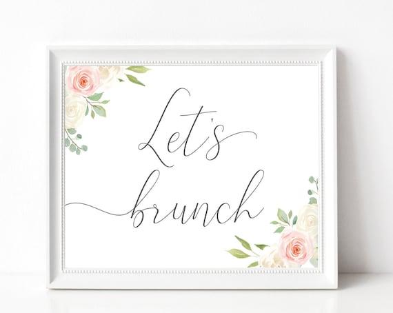 Let's Brunch Sign, Baby Shower Sign, Brunch Bar, Brunch Bar Sign, Bridal Shower Sign, Wedding Shower, Romantic Blush Pink White Floral