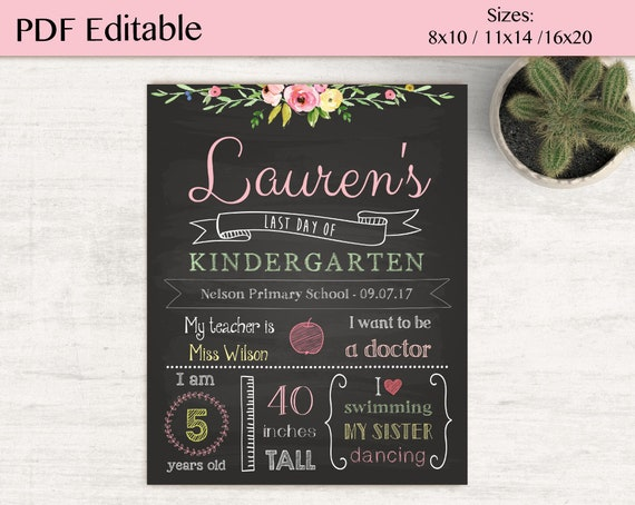 Last Day of School Sign Editable, Last day of school chalkboard, DIY, Chalkboard Sign, Kindergarten, grade, Flower sign, INSTANT DOWNLOAD