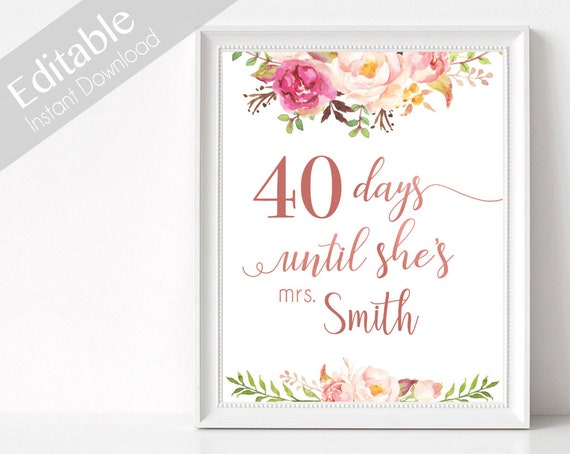 Bridal Shower Countdown Sign Printable, Editable PDF, Days Until She's Mrs, Bridal Shower Sign, Romantic Blooms Rose Floral Rose Gold Sign