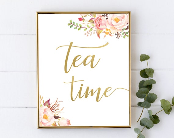 Tea time sign printable, Tea Time Sign, Blush Bloom Pink Gold, floral sign, Party Decorations Bridal Shower Sign, sign printable