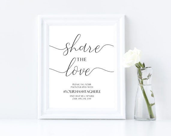 Share The Love Sign, Editable Sign, Wedding Sign Template, Wedding Hashtag Sign, Calligraphy Hashtag Sign, Instagram Wedding Sign