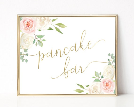 Pancake Bar Sign, Pancake Bar, Pancake Bar Printable, Dessert Table Sign, Wedding Birthday Party, Pancake Sign, Blush Pink White Floral Gold