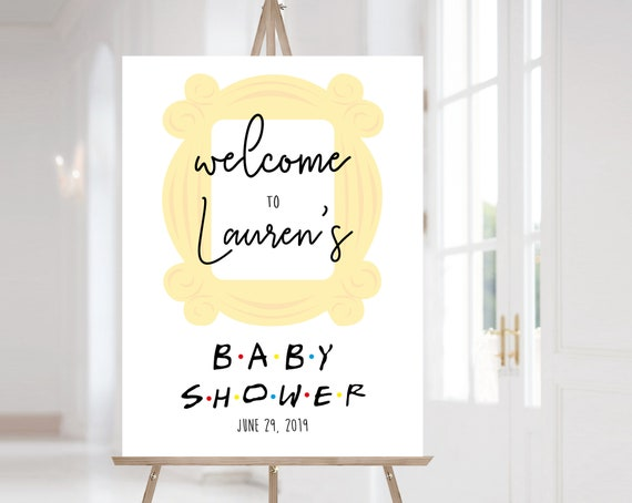 FRIENDS Welcome Sign Baby Shower, Template Baby Shower, Welcome Baby Shower Sign FRIENDS tv show Baby Shower, Corjl