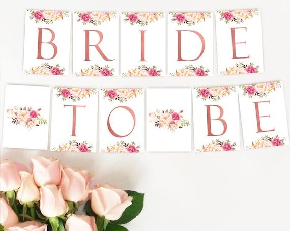 Bride to be Banner, Bridal Shower Banner, Romantic Blush Bloom Rose Gold, Instant Download, Bachelorette Party Decor, Bridal Shower Decor
