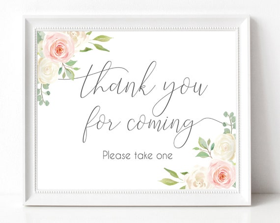 Thank you for coming Sign,Printable Sign Baby Bridal Wedding Shower Sign, Favor Sign, Please take one Sign, Blush Pink White Floral