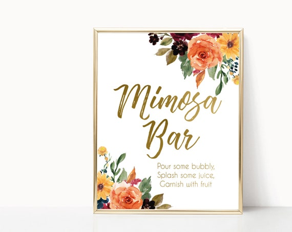 Mimosa Bar Sign, Autumn fall flowers, Orange Sunflower Gold, Bubbly Bar sign, Wedding Bar Sign