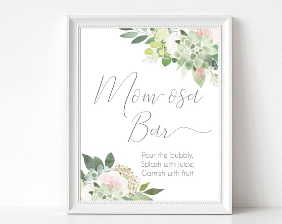 Mom-osa Bar Sign, Help yourself to a Mom-osa, Baby Shower Sign Printable, Succulent Dusty Rose Flowers, Baby Shower, Instant Download