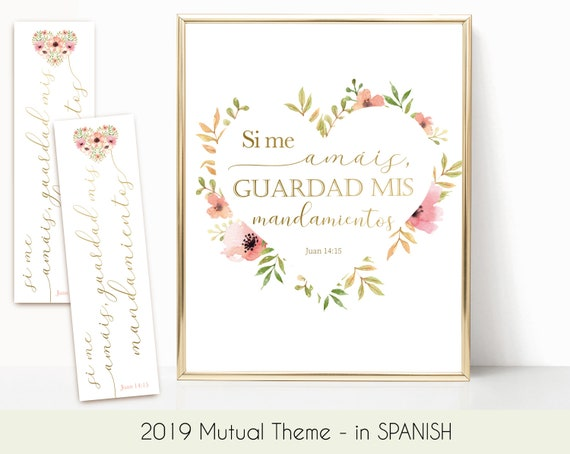 2019 Theme YW, 2019 LDS Mutual Theme in Spanish, Young Women, Guardad mis mandamientos, Young Women Camp, Poster and Bookmark