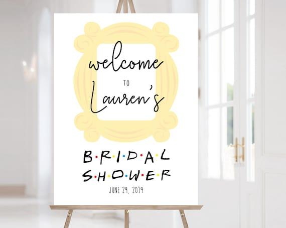 FRIENDS Welcome Sign Bridal Shower, Template Bridal Shower, Welcome Bridal Shower Sign FRIENDS tv show Bridal Shower, Corjl