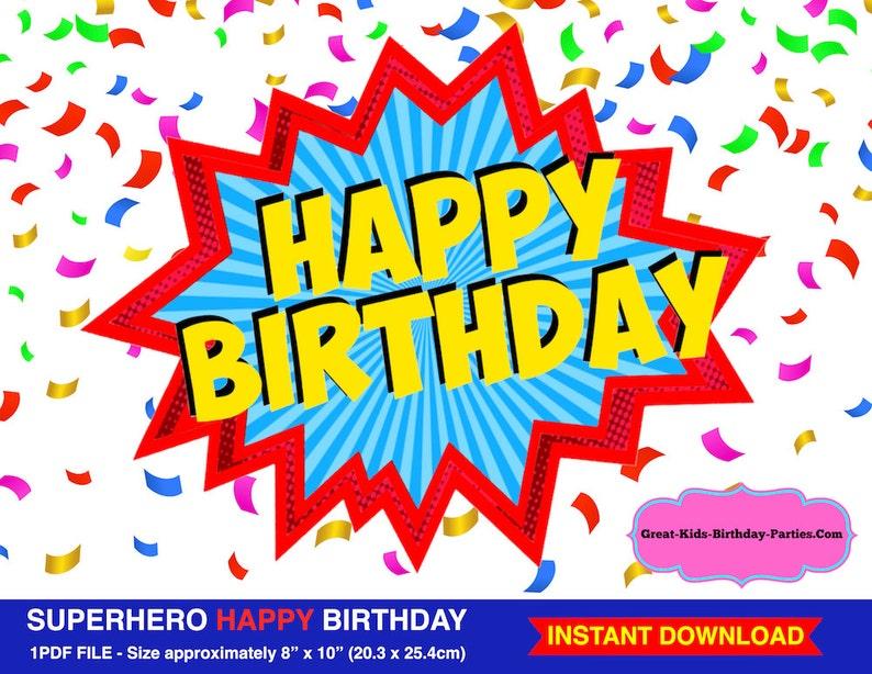 graphic regarding Happy Birthday Sign Printable titled Superhero Satisfied Birthday Signal, Superhero Printables, Superhero Celebration, Superhero Decorations, Superhero Term Bubble