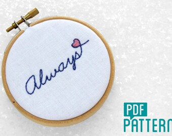Always Embroidery Pattern, Mini Hoop Art Pattern, DIY Cotton Anniversary Gift, DIY Wedding Gift, Beginner Needlework Pattern Download.