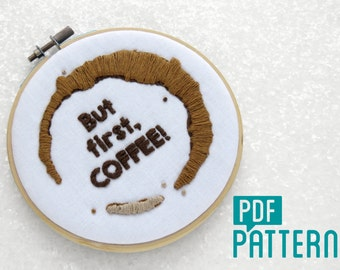 Coffee Lovers Embroidery Pattern, Funny Needlework Pattern PDF, Modern Crewel Pattern Download, Make Your Own Hoop Art, DIY Wall Hanging