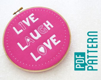 Live, Laugh, Love Embroidery Pattern, Modern Hoop Art PDF, Inspirational Quote Embroidery, Needlework PDF Pattern, Easy Needlecraft Project
