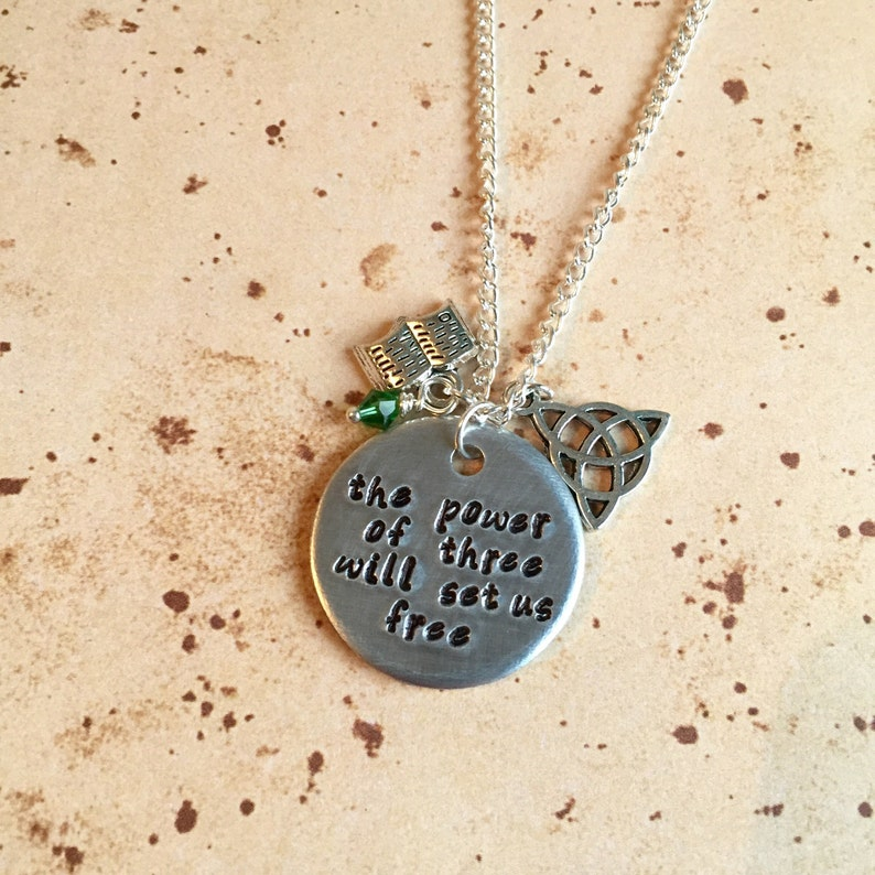 The Power of Three Will Set us Free - Hand Stamped Charm Necklace or Keyring