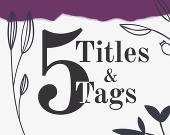 SEO for 5 items - Etsy Marketing, SEO Optimization, Shop Critique, SEO Service, How to Sell, Etsy Guide, Tags and Titles, Keywords Help