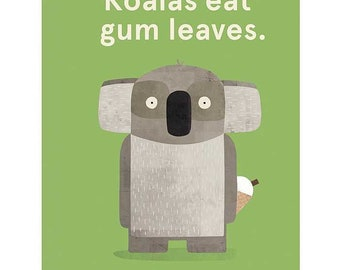 Koalas Eat Gum Leaves ~ Book