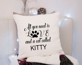 """All you need is Love and  cat called """"name"""" ~ Personalised Cushion Pillow including infill Natural or Black"""