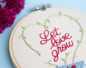 "Hand embroidery ""Let Love Grow"""