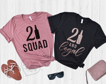 Birthday Shirts 21st Party T 21 And Legal Squad Gift