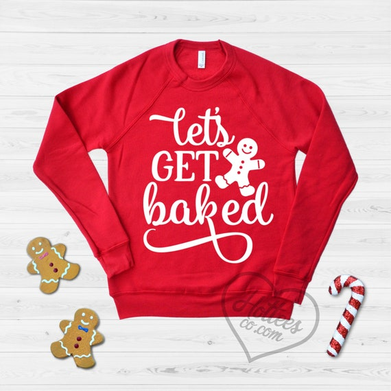 Get Baked Gingerbread Man  Christmas Funny Xmas Black Crewneck Sweatshirt