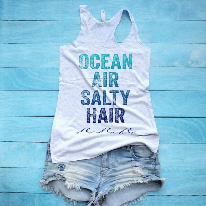 Ocean Air Salty Hair Shirt, Beach Shirt, Boat Hair Don't Care Tank Top,  Beachy Tank Top, Summer Tank Top, Cruise Shirt, Cruise Vacation Tee