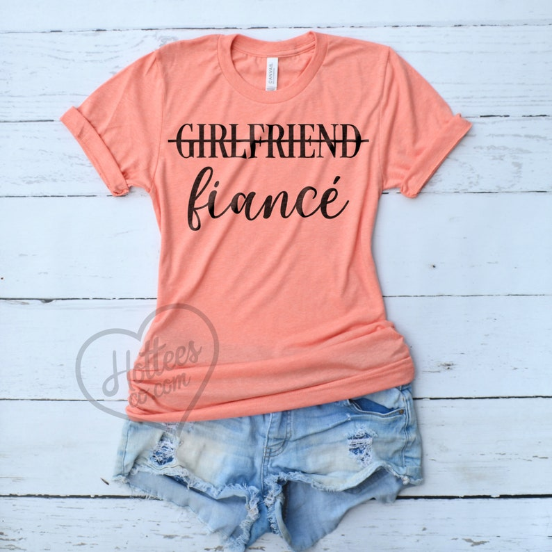 09e17f083 Girlfriend Fiance Shirt Fiancé Shirt Engaged Tee Engagement   Etsy