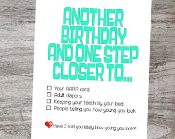 Funny Happy Birthday Day Card Sarcastic Greeting Cards Over The Hill Another And One Step Closer ToCheck Box