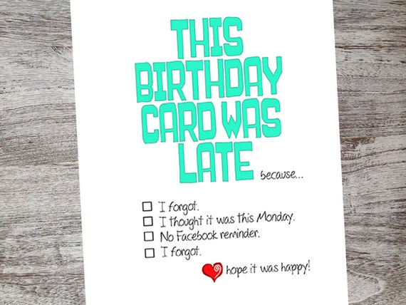 Funny Belated Happy Birthday Day Card Sarcastic