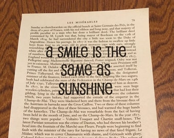 Les Miserables Book Quote - A smile is the same as sunshine