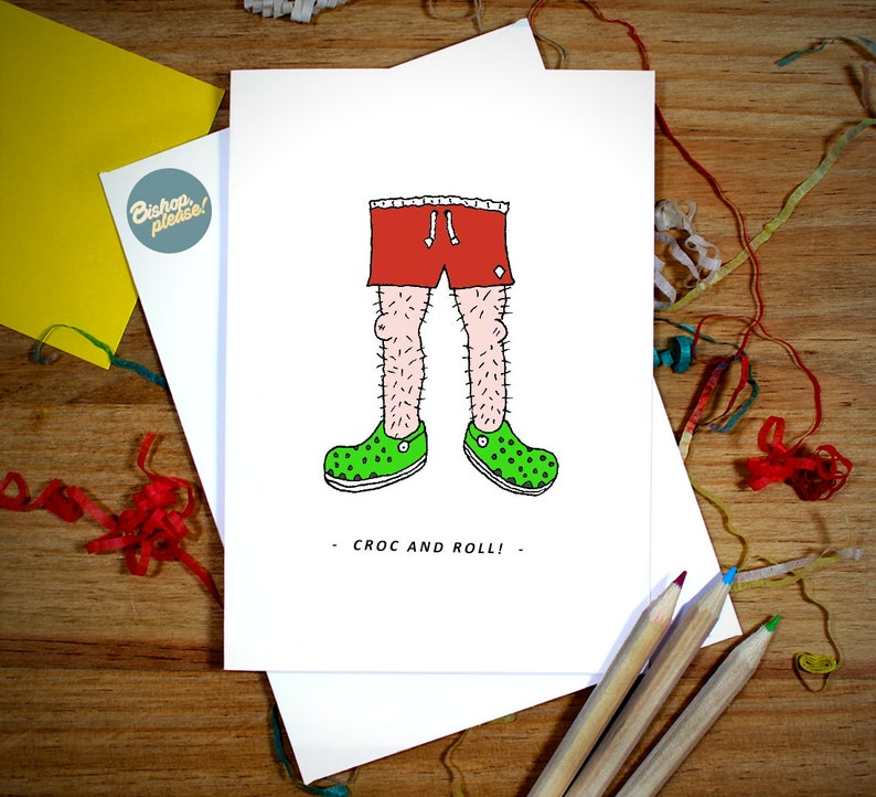 57fbdfb09 Croc And Roll Croc shoes funny Greetings Birthday card gift.